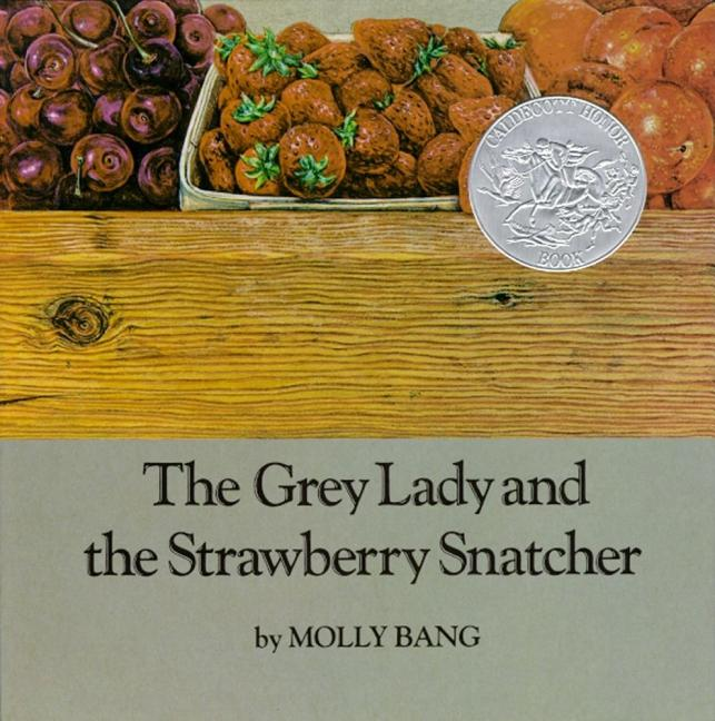 Grey Lady and the Strawberry Snatcher, The