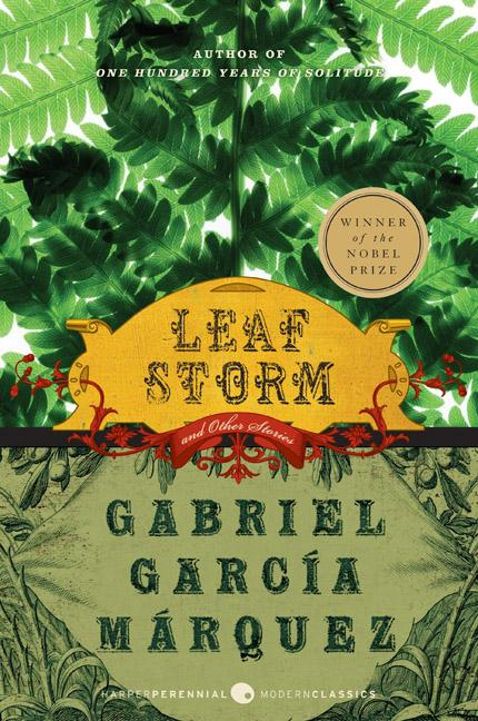 Leaf Storm: And Other Stories