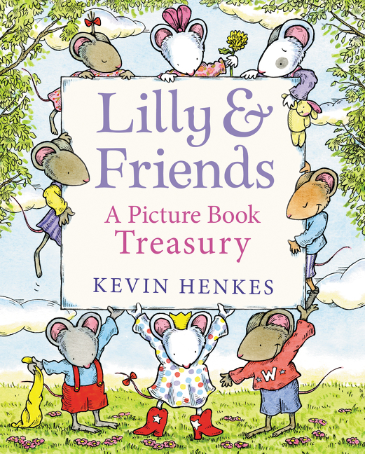 Lilly & Friends: A Picture Book Treasury