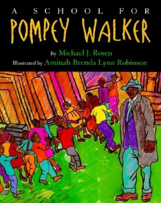 A School for Pompey Walker