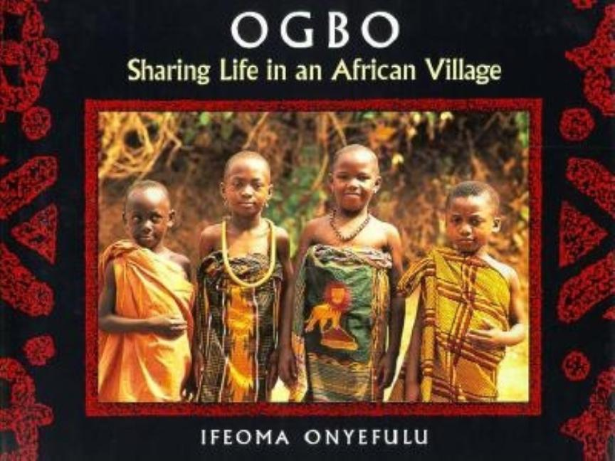 Ogbo: Sharing Life in an African Village