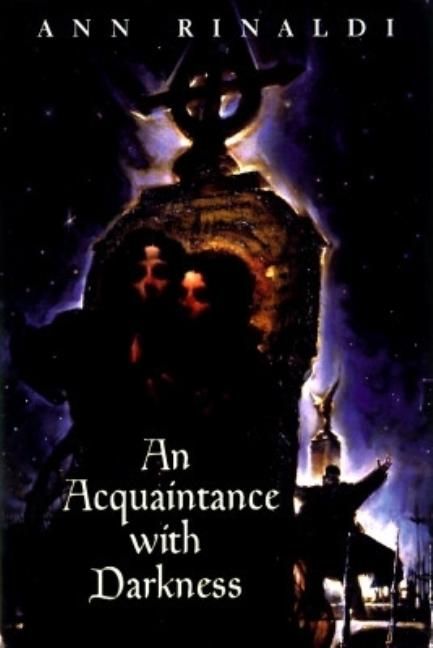 An Acquaintance with Darkness