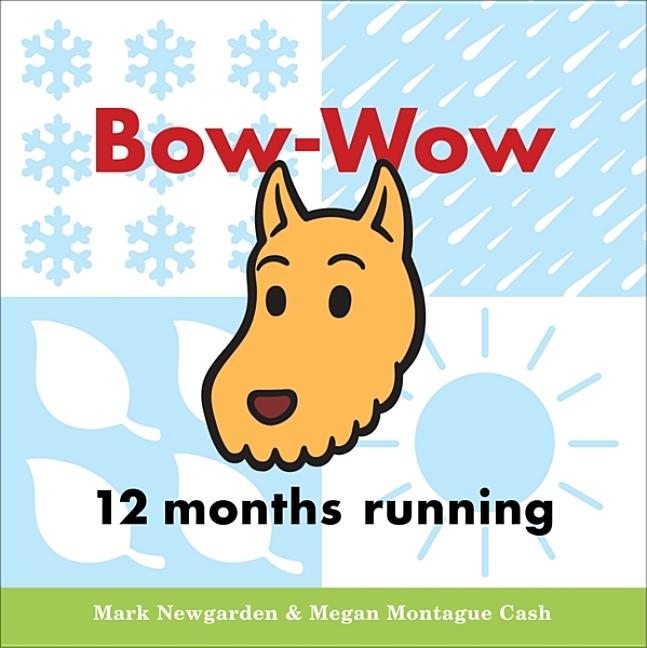 Bow-Wow 12 Months Running