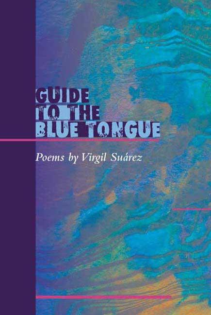 Guide to the Blue Tongue: Poems