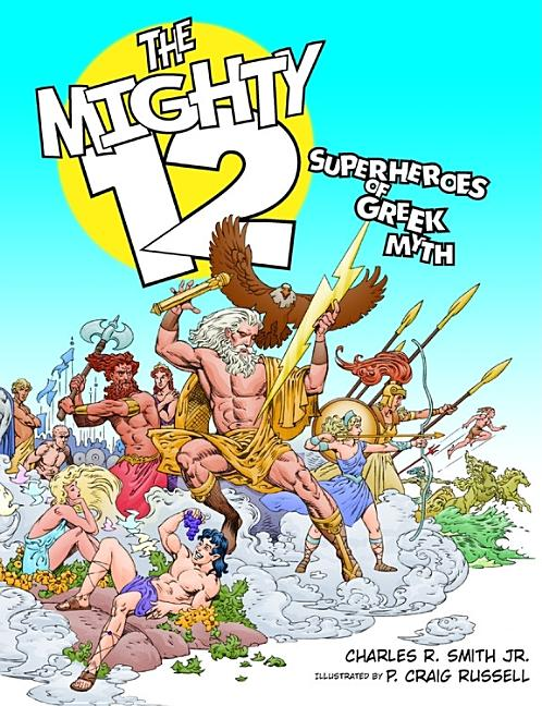 The Mighty 12: Superheroes of Greek Myth