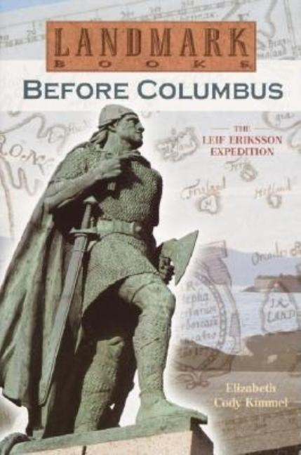 Before Columbus: The Leif Eriksson Expedition