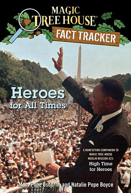 Heroes for All Times: A Nonfiction Companion to High Time for Heroes