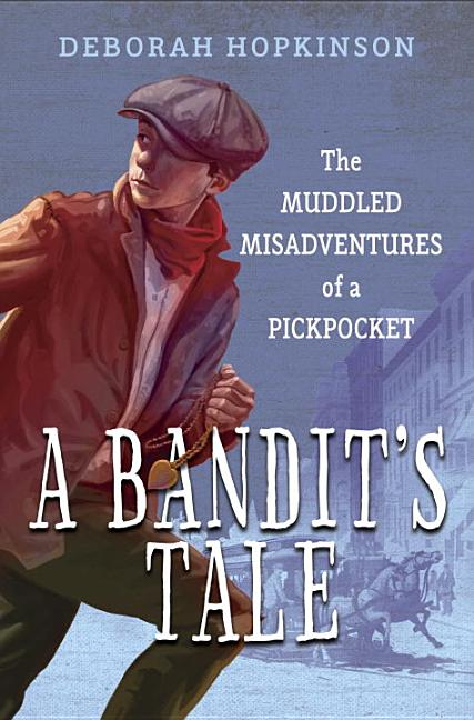 Bandit's Tale: The Muddled Misadventures of a Pickpocket