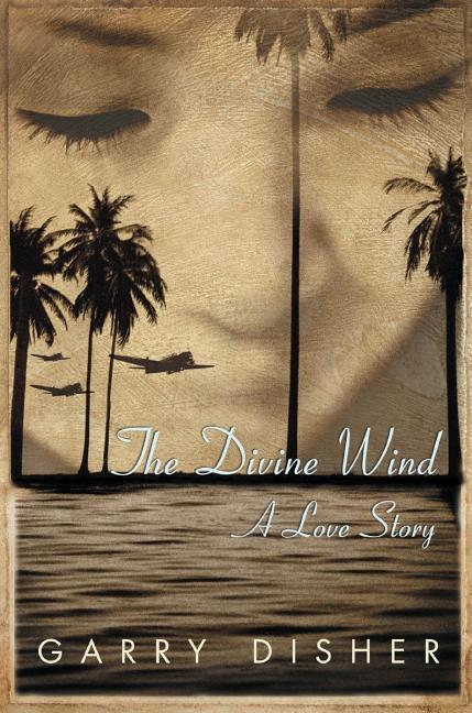 Divine Wind, The: A Love Story