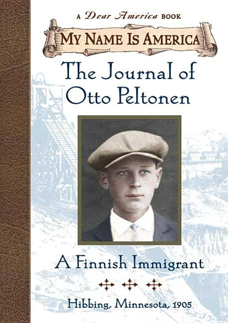 The Journal of Otto Peltonen: A Finnish Immigrant