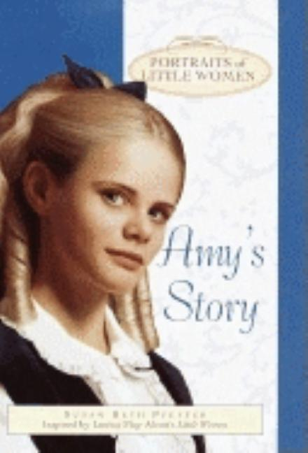 Amy's Story: Portraits of Little Women