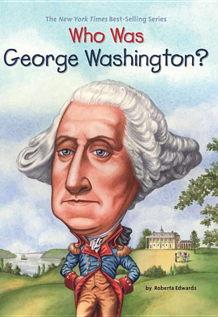 Who Was George Washington?