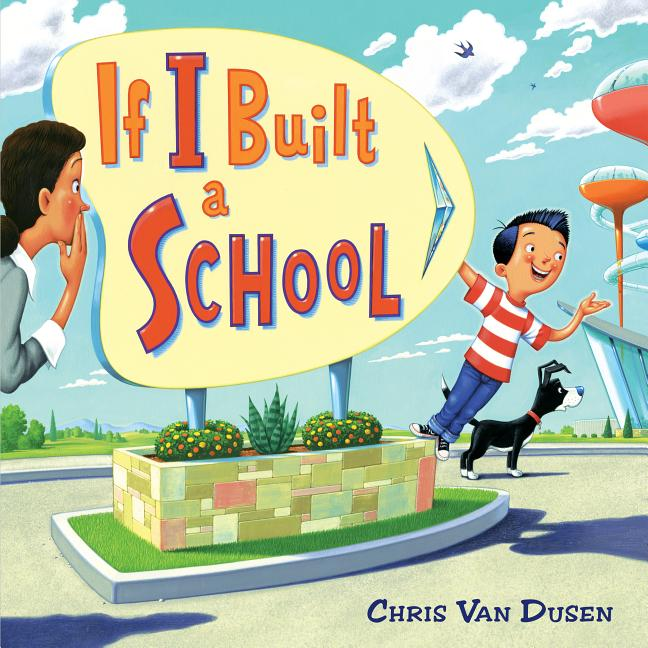 If I Built a School