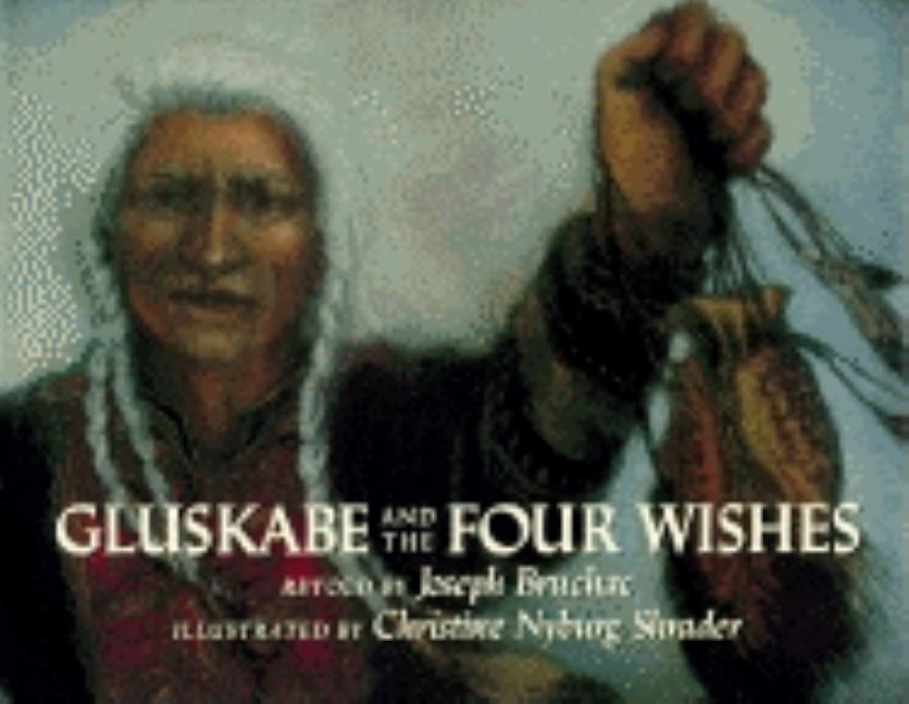 Gluskabe and the Four Wishes