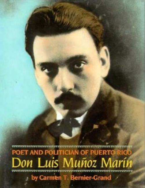 Poet and Politician of Puerto Rico: Don Luis Muñoz Marín