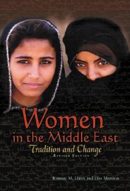 Women in the Middle East: Tradition and Change