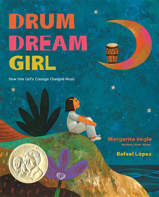 Drum Dream Girl: How One Girl's Courage Changed Music book cover