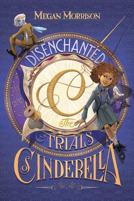 Disenchanted: The Trials of Cinderella
