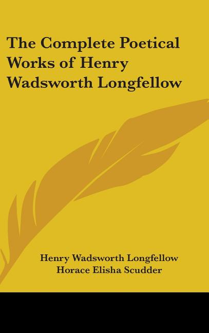 The Complete Works of Henry Wadsworth Longfellow