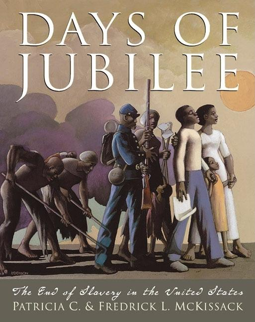 Days of Jubilee: The End of Slavery in the United States