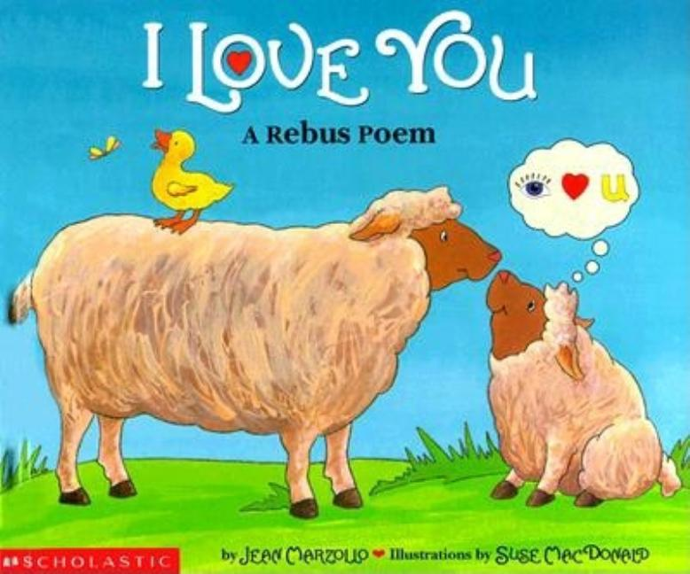 I Love You: A Rebus Poem