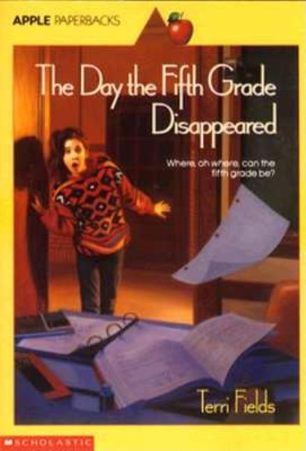 The Day the Fifth Grade Disappeared