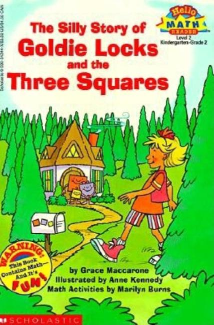 The Silly Story of Goldie Locks and the Three Squares