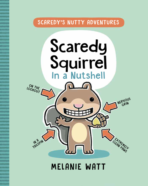 Scaredy Squirrel in a Nutshell