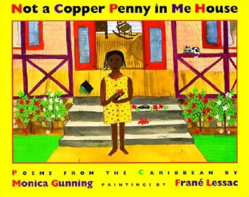 Not a Copper Penny in Me House: Poems from the Caribbean
