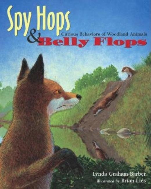 Spy Hops & Belly Flops: Curious Behaviors of Woodland Animals