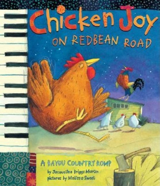 Chicken Joy on Redbean Road: A Bayou Country Romp