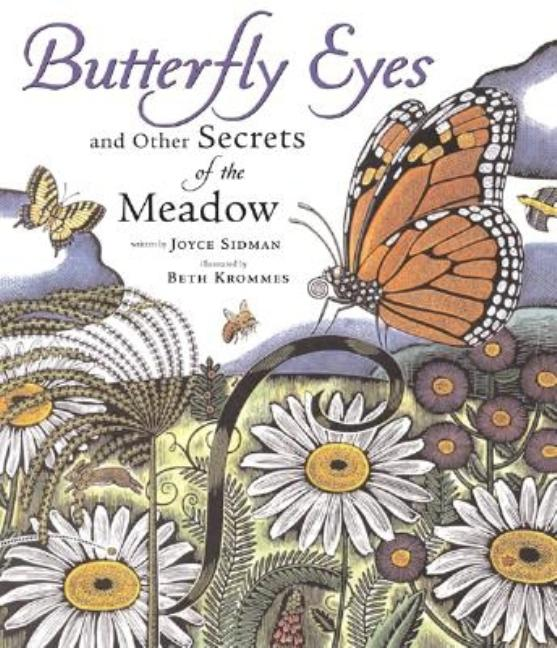 Butterfly Eyes and Other Secrets of the Meadow