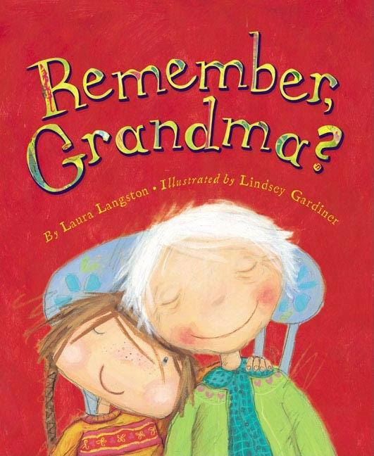 Remember, Grandma?