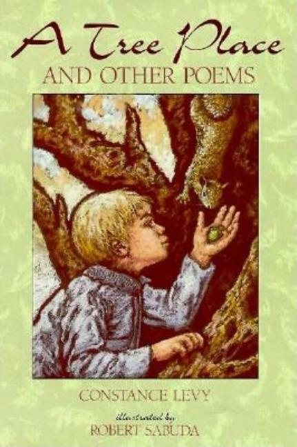 A Tree Place: And Other Poems
