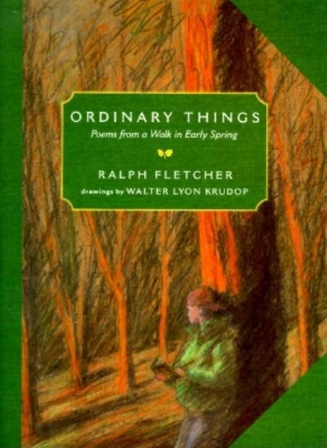 Ordinary Things: Poems from a Walk in Early Spring