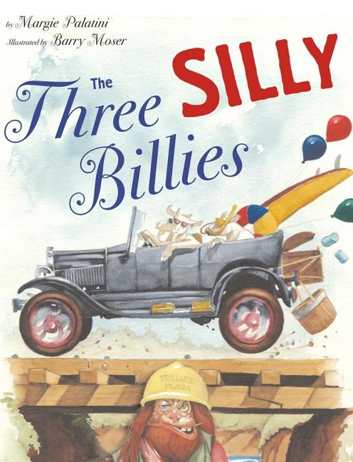 Three Silly Billies, The
