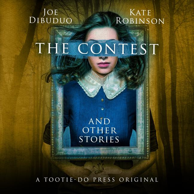 The Contest: And Other Stories