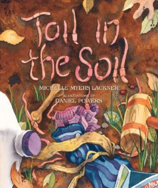 Toil in the Soil