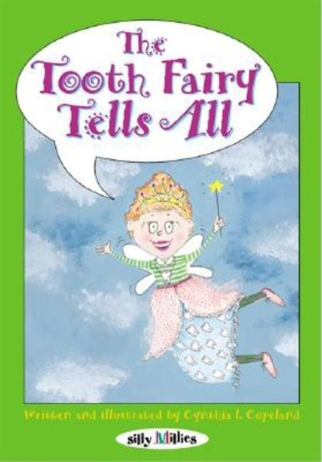 The Tooth Fairy Tells All