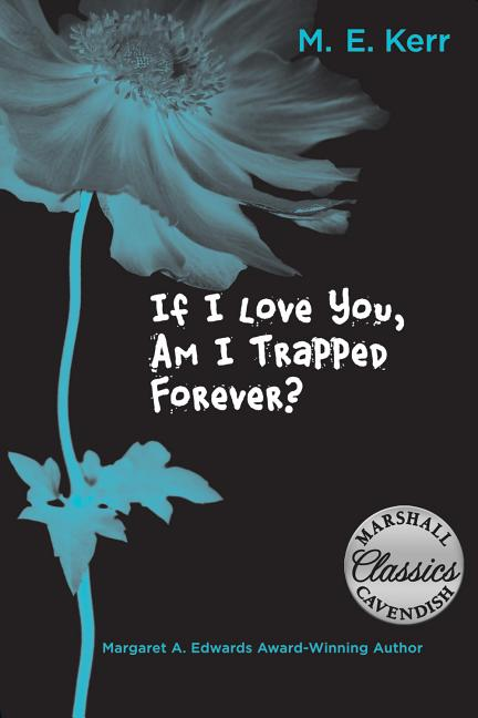 If I Love You, Am I Trapped Forever?