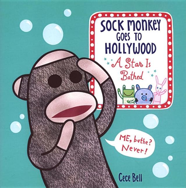Sock Monkey Goes to Hollywood: A Star Is Bathed