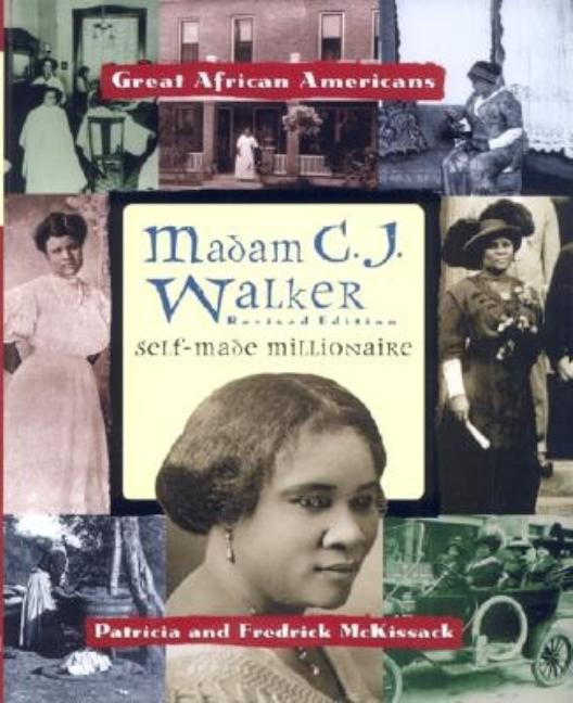 Madam C.J. Walker: Self-Made Millionaire