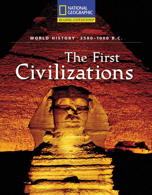 The First Civilizations: 3500-1000 B.C.