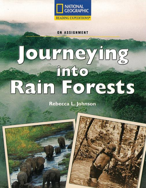 Journeying Into Rain Forests