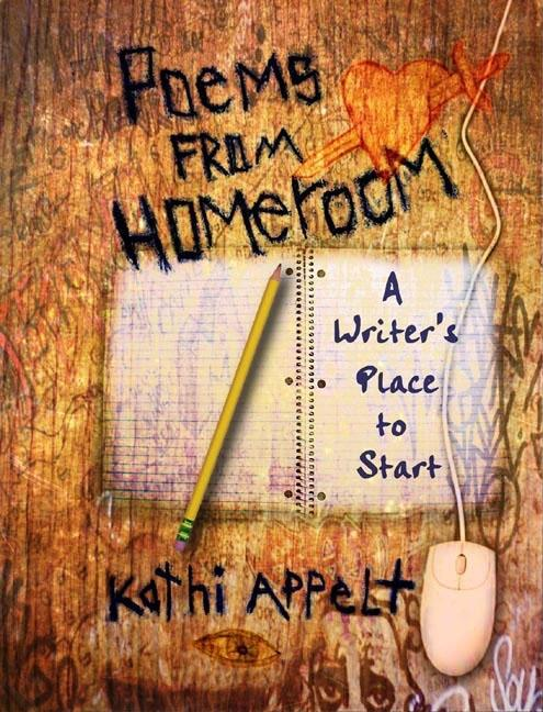 Poems from Homeroom: A Writer's Place to Start