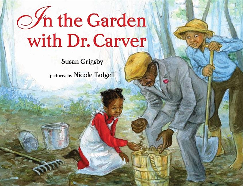 In the Garden with Dr. Carver