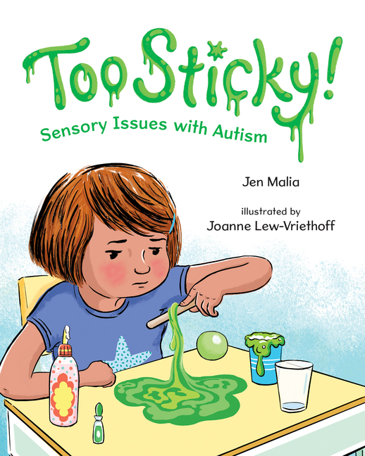 Too Sticky!: Sensory Issues with Autism