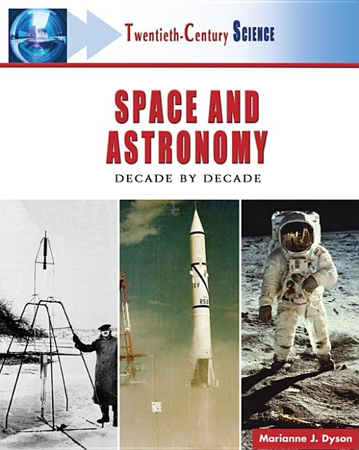 Space and Astronomy: Decade by Decade