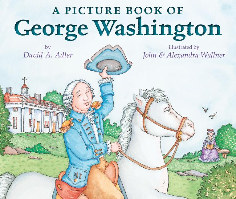 Picture Book of George Washington, A