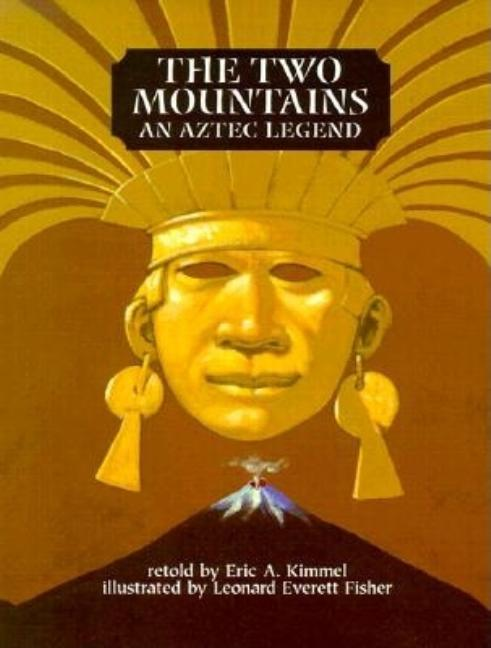 Two Mountains: An Aztec Legend